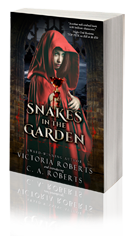 Snakes in the Garden -- Victoria Roberts